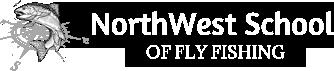 Northwest School of Fly Fishing